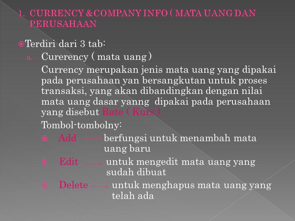 CURRENCY &COMPANY INFO ( MATA UANG DAN PERUSAHAAN