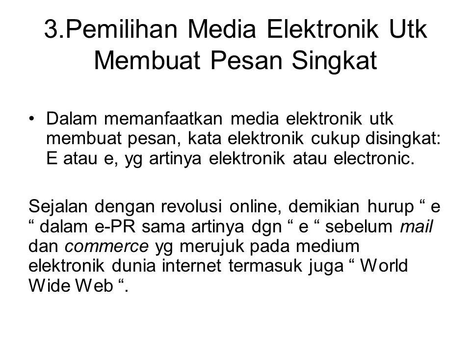 3.Pemilihan Media Elektronik Utk Membuat Pesan Singkat