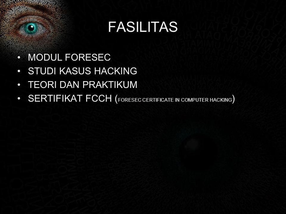 FASILITAS MODUL FORESEC STUDI KASUS HACKING TEORI DAN PRAKTIKUM