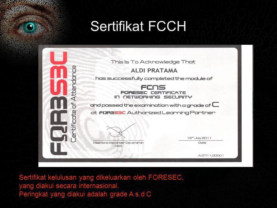Sertifikat FCCH Sertifikat kelulusan yang dikeluarkan oleh FORESEC,