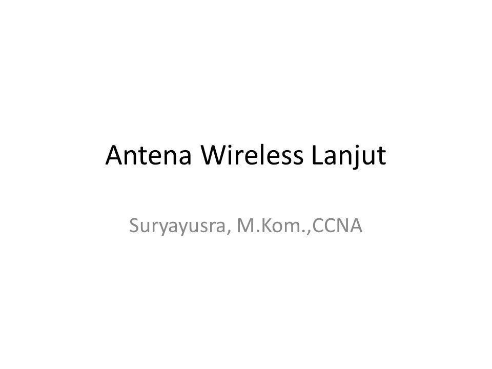 Antena Wireless Lanjut