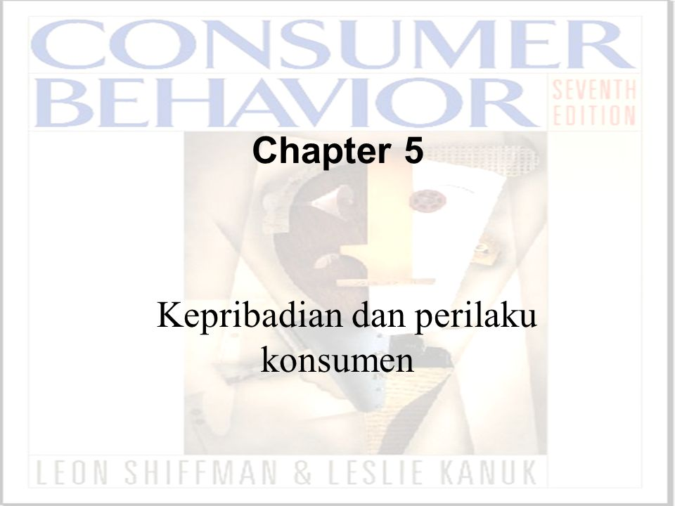 Kepribadian dan perilaku konsumen