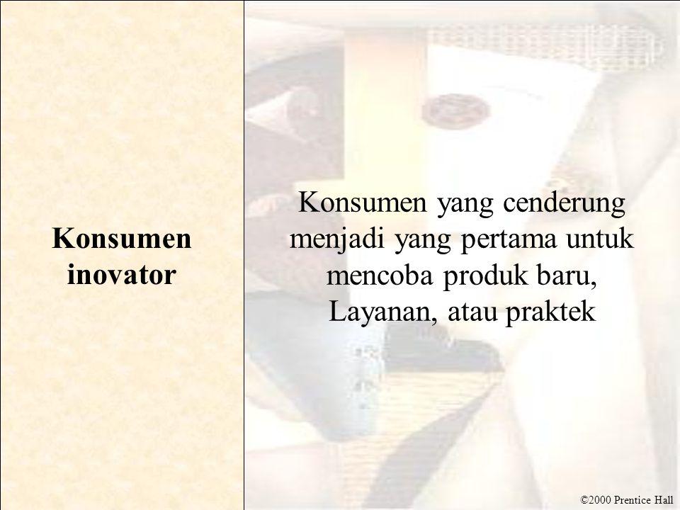 Konsumen inovator Konsumen yang cenderung menjadi yang pertama untuk mencoba produk baru, Layanan, atau praktek.