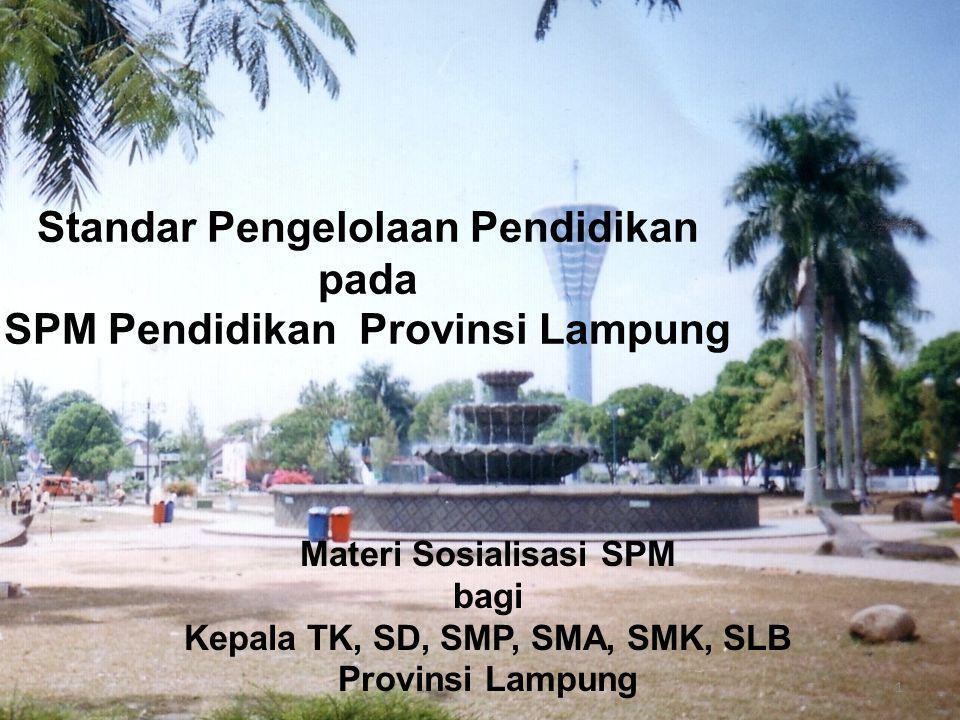 Standar Pengelolaan Pendidikan pada SPM Pendidikan Provinsi Lampung
