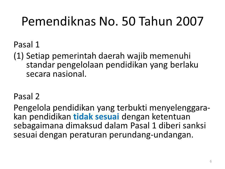 Pemendiknas No. 50 Tahun 2007 Pasal 1