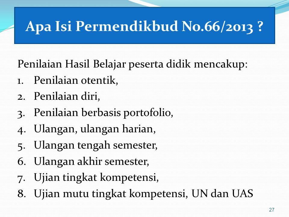 Apa Isi Permendikbud No.66/2013