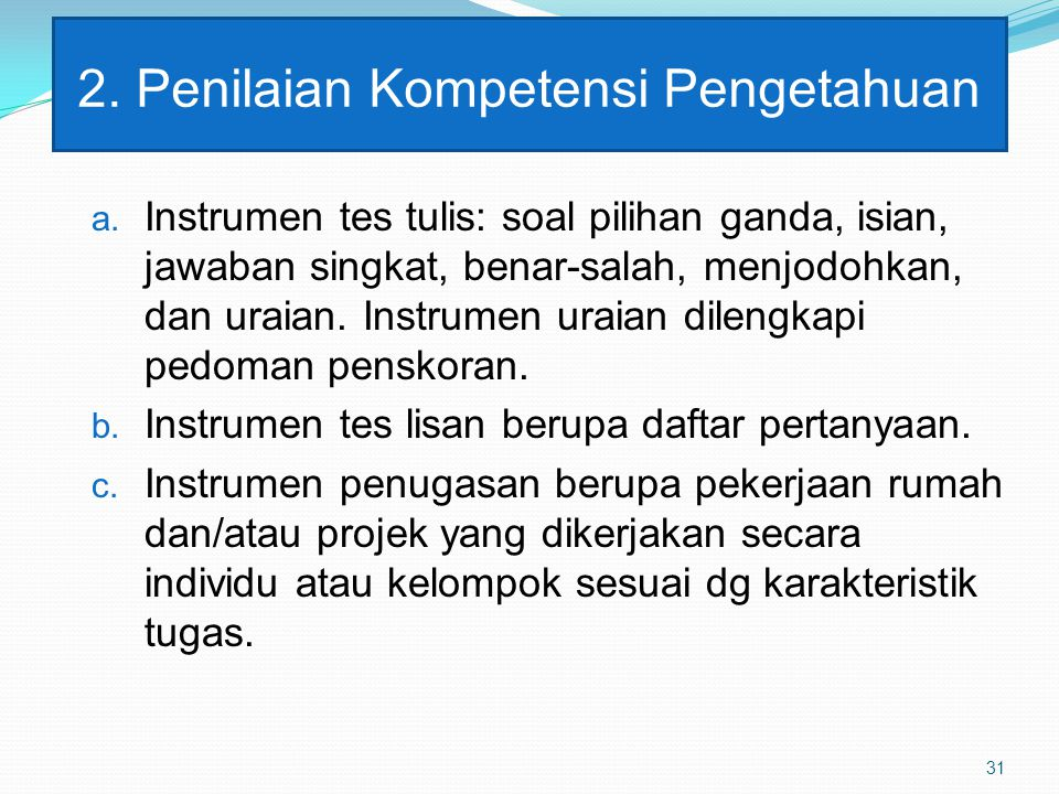 2. Penilaian Kompetensi Pengetahuan