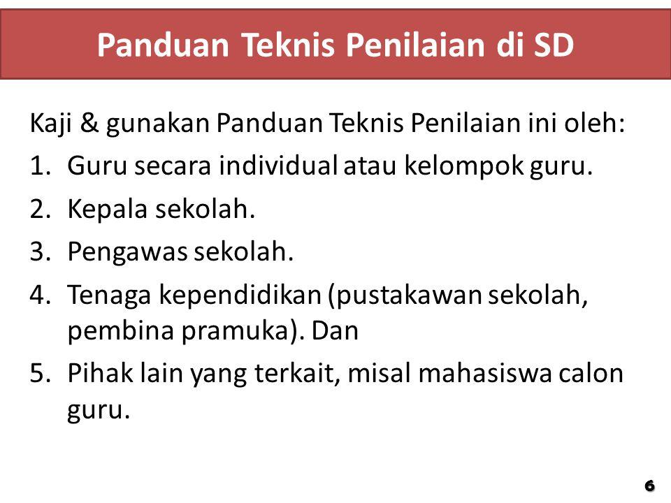 Panduan Teknis Penilaian di SD