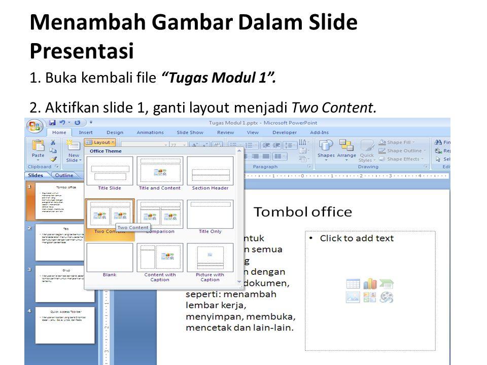 Menambah Gambar Dalam Slide Presentasi