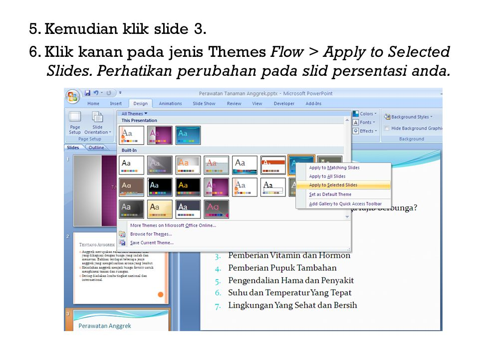 5. Kemudian klik slide 3. 6. Klik kanan pada jenis Themes Flow > Apply to Selected Slides.