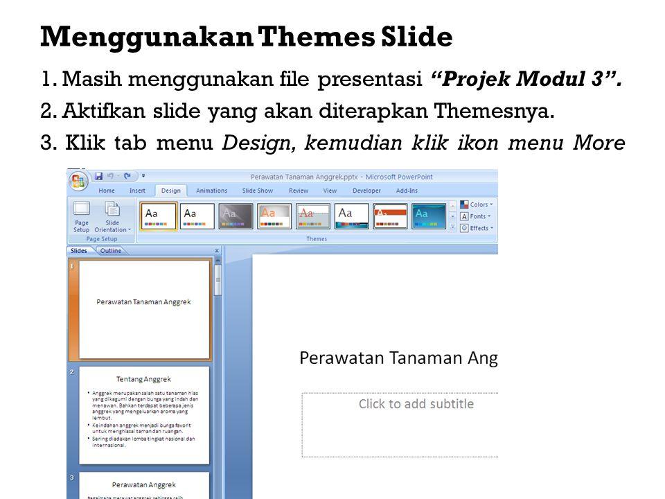 Menggunakan Themes Slide
