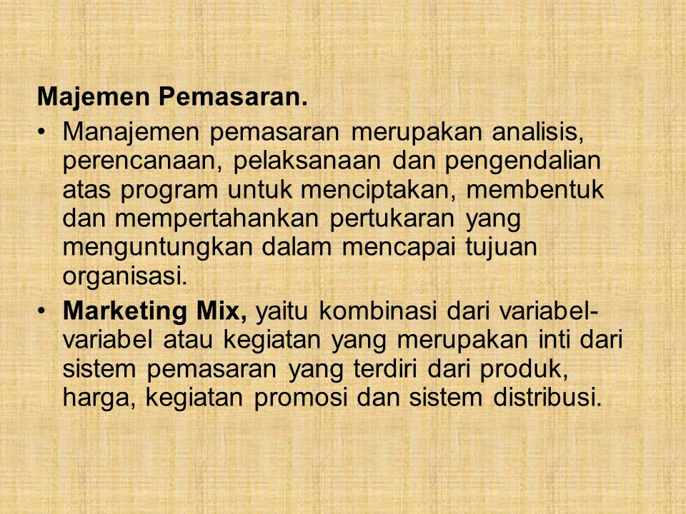 Majemen Pemasaran.