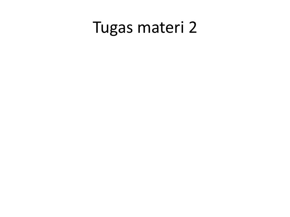 Tugas materi 2