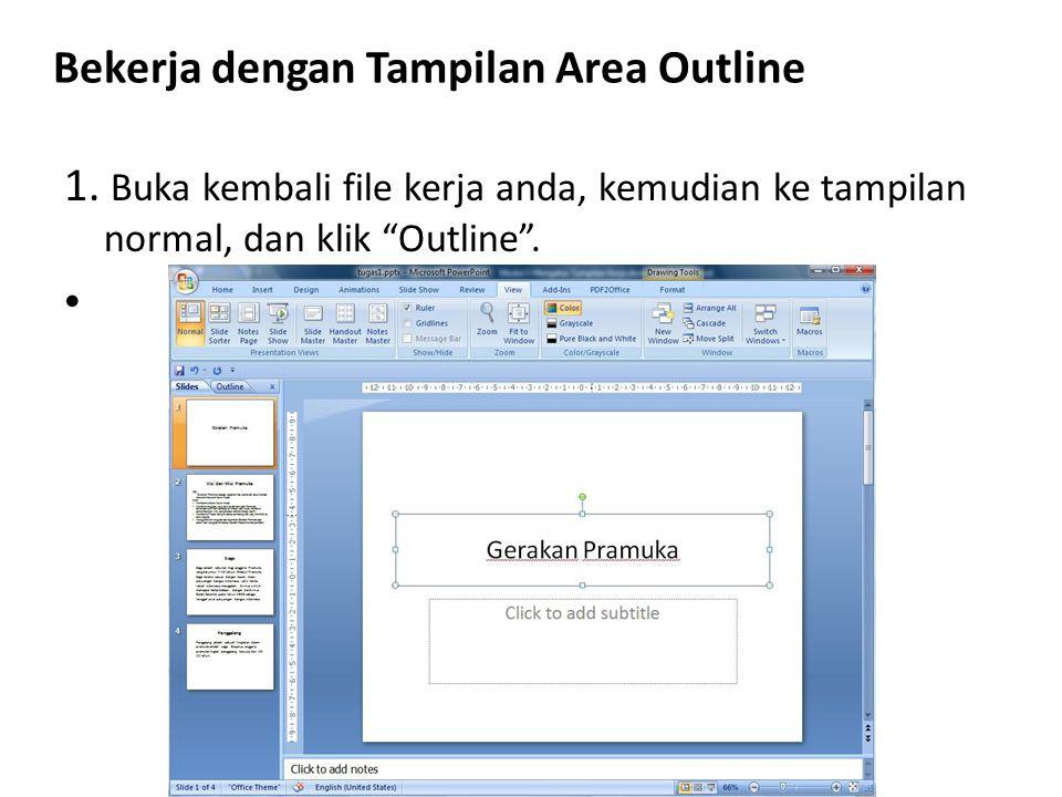 Bekerja dengan Tampilan Area Outline