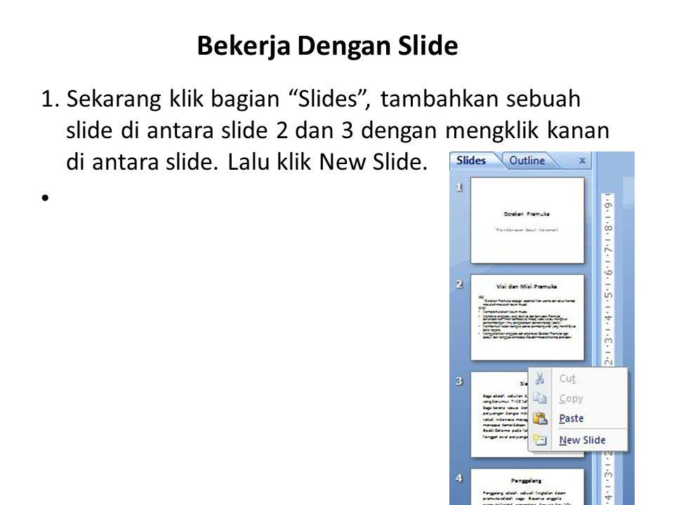 Bekerja Dengan Slide