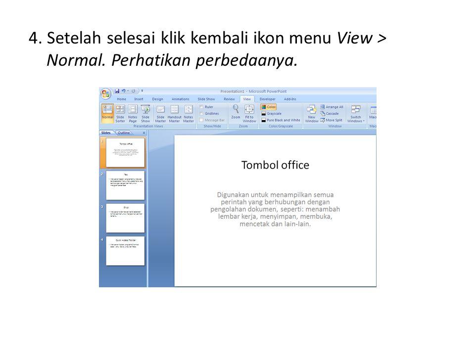 4. Setelah selesai klik kembali ikon menu View > Normal
