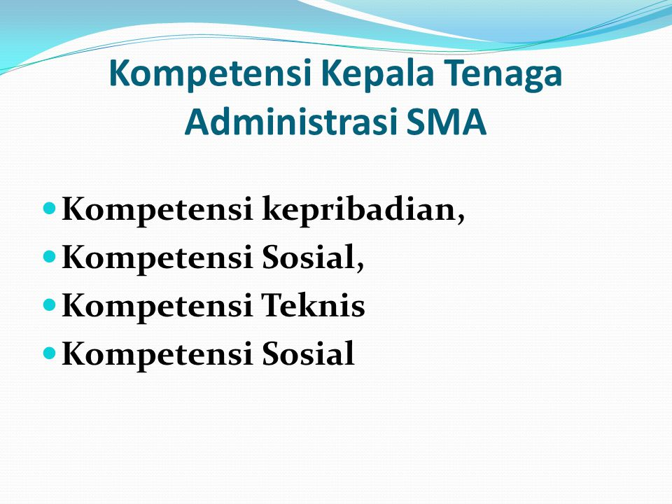Kompetensi Kepala Tenaga Administrasi SMA