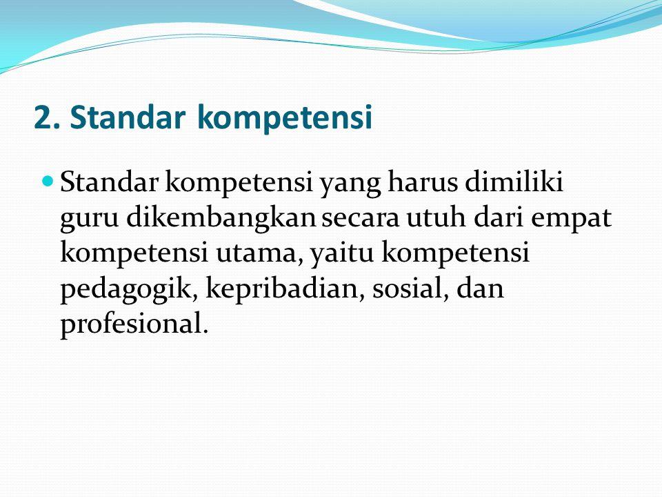 2. Standar kompetensi