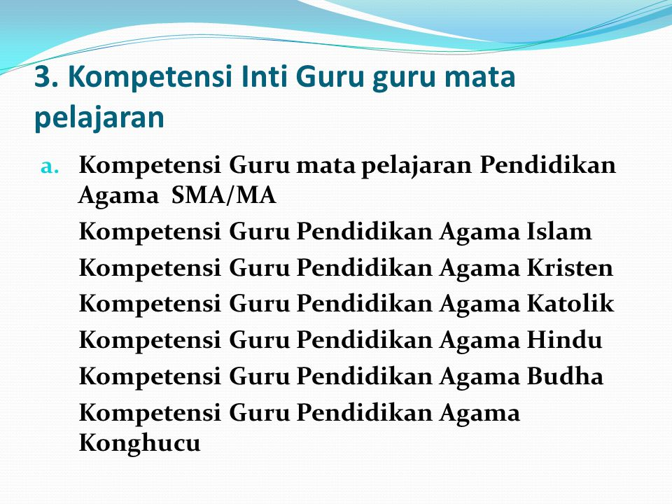3. Kompetensi Inti Guru guru mata pelajaran