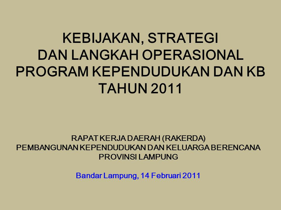 DAN LANGKAH OPERASIONAL PROGRAM KEPENDUDUKAN DAN KB TAHUN 2011