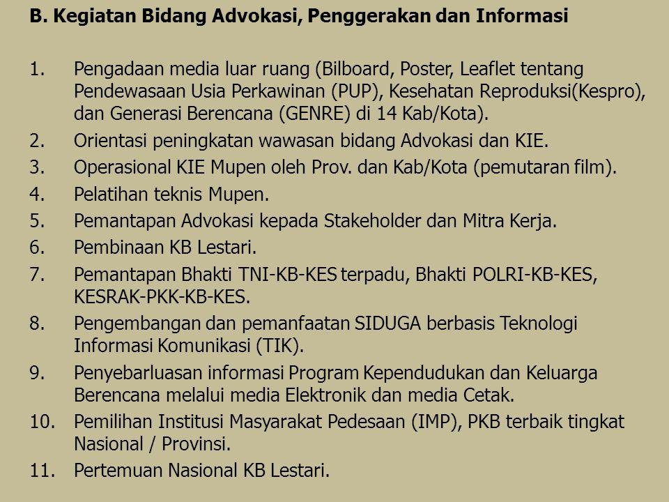 B. Kegiatan Bidang Advokasi, Penggerakan dan Informasi