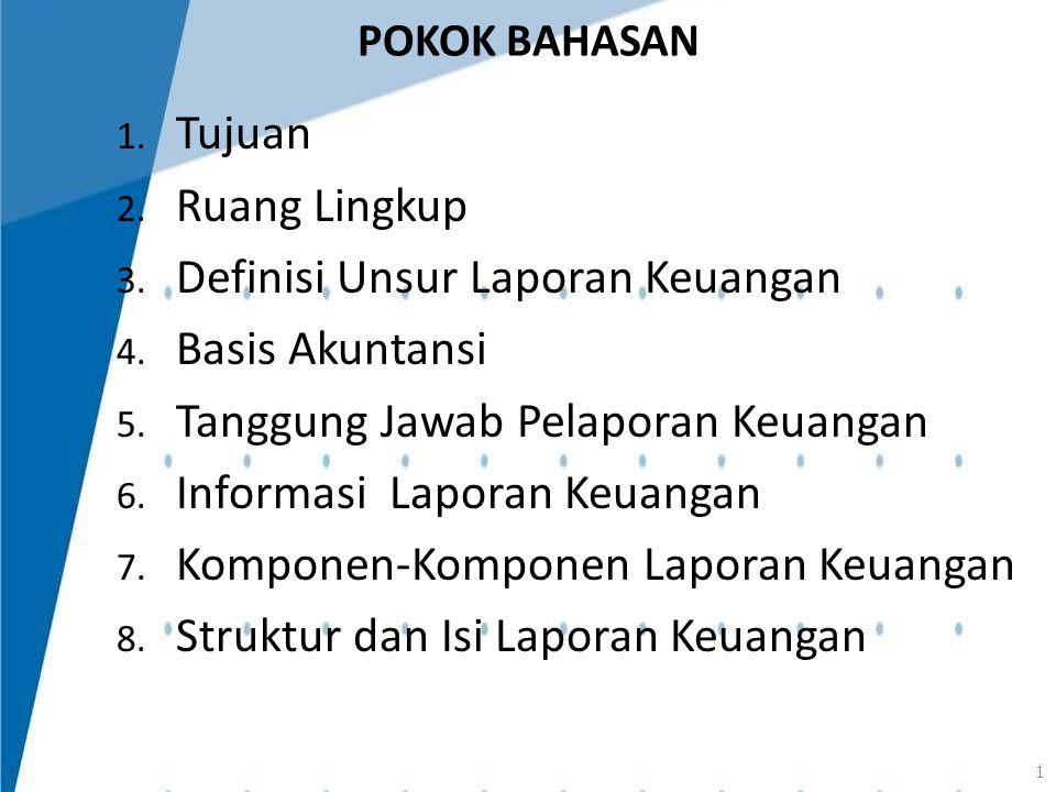 Definisi Unsur Laporan Keuangan Basis Akuntansi