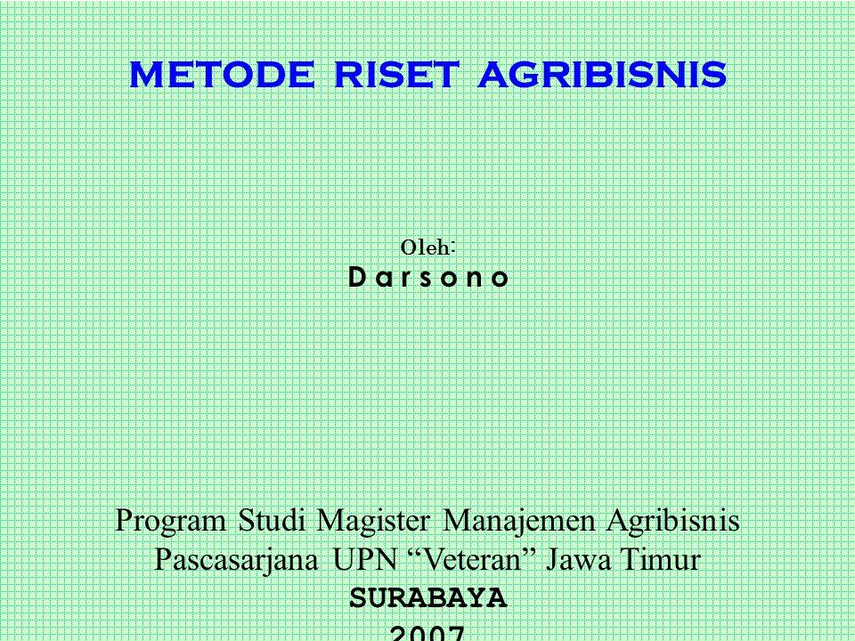 METODE RISET AGRIBISNIS