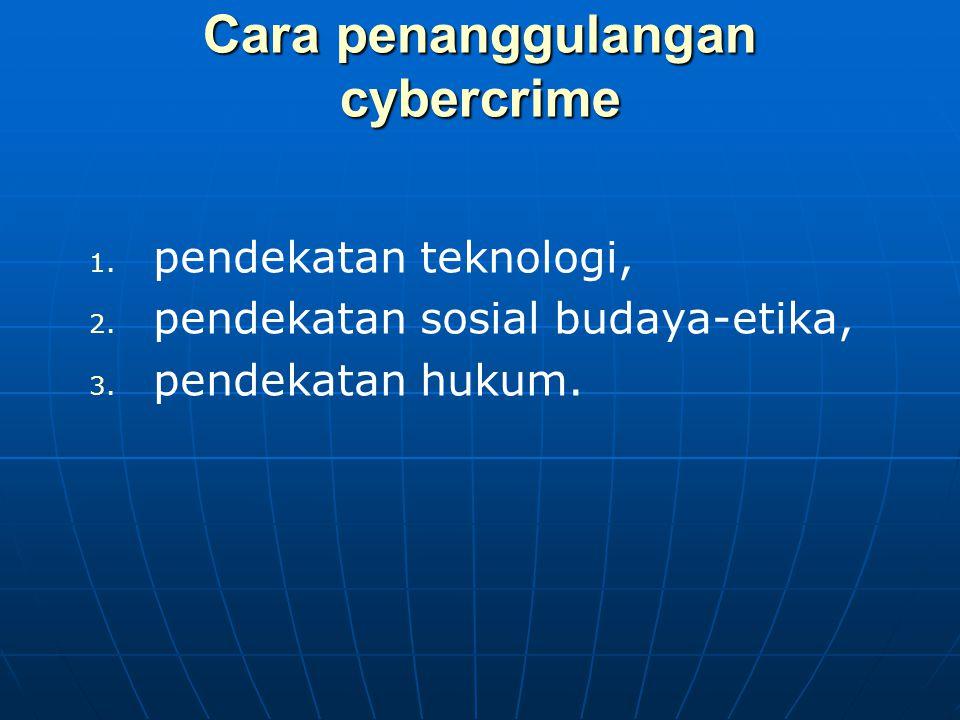 Cara penanggulangan cybercrime