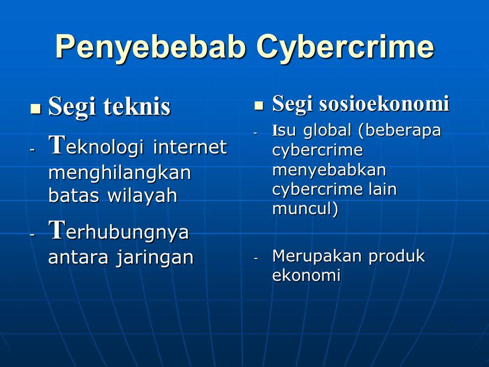 Penyebebab Cybercrime