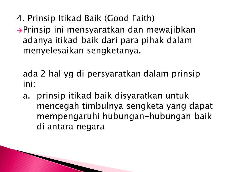 4. Prinsip Itikad Baik (Good Faith)