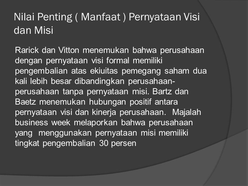 Nilai Penting ( Manfaat ) Pernyataan Visi dan Misi