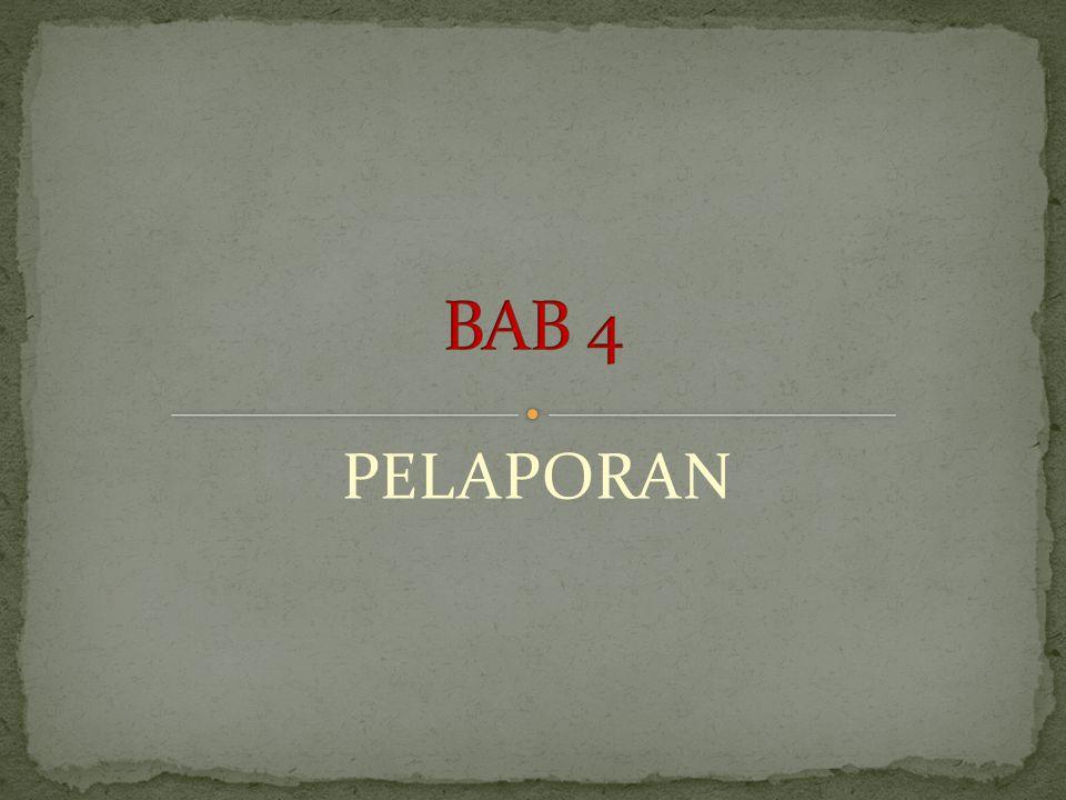 BAB 4 PELAPORAN