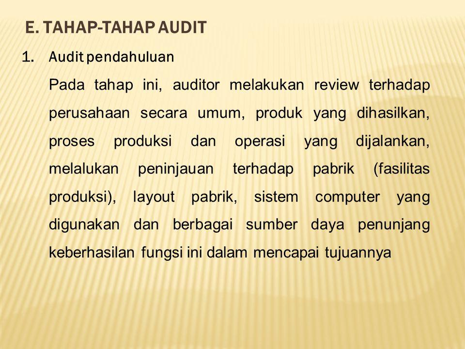 E. TAHAP-TAHAP AUDIT Audit pendahuluan