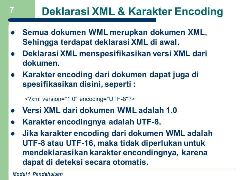 Deklarasi XML & Karakter Encoding