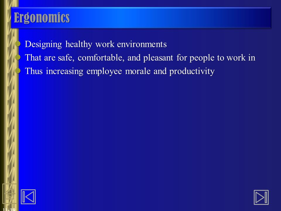 Ergonomics Designing healthy work environments