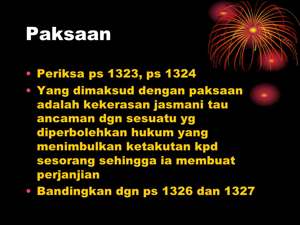Paksaan Periksa ps 1323, ps 1324.