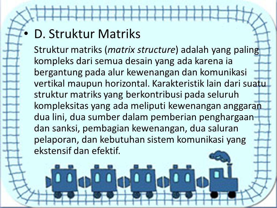 D. Struktur Matriks