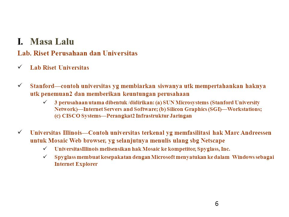 Masa Lalu Lab. Riset Perusahaan dan Universitas 6