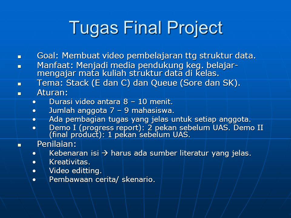 Tugas Final Project Goal: Membuat video pembelajaran ttg struktur data.