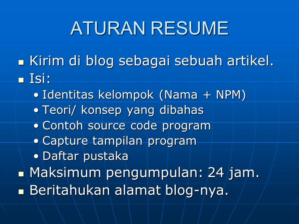 ATURAN RESUME Kirim di blog sebagai sebuah artikel. Isi: