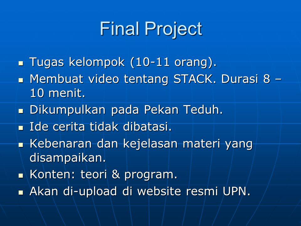 Final Project Tugas kelompok (10-11 orang).
