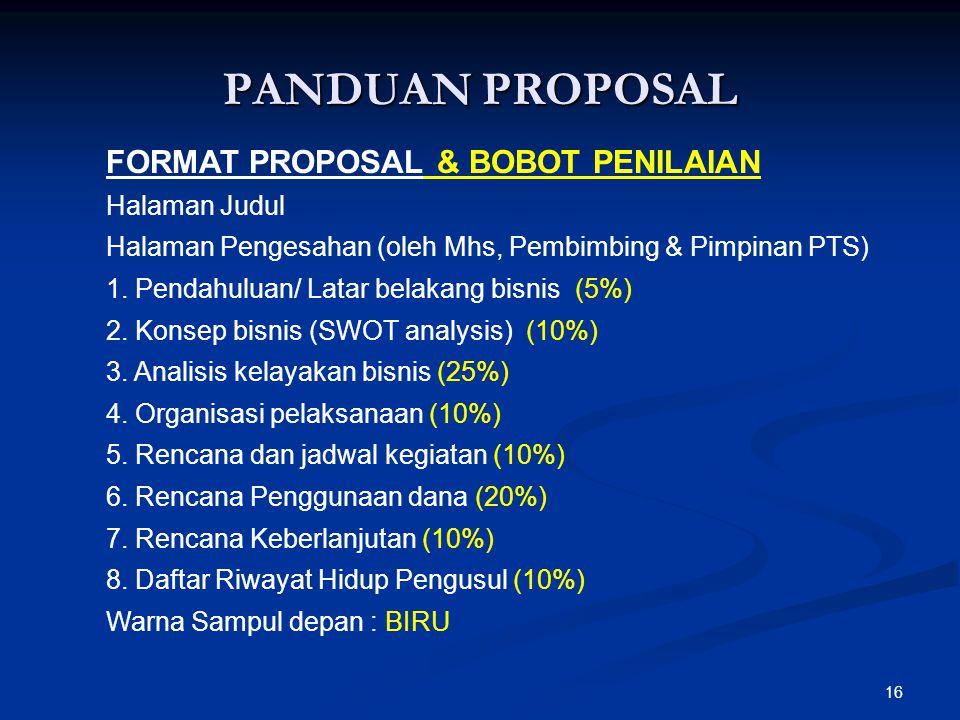 PANDUAN PROPOSAL FORMAT PROPOSAL & BOBOT PENILAIAN Halaman Judul