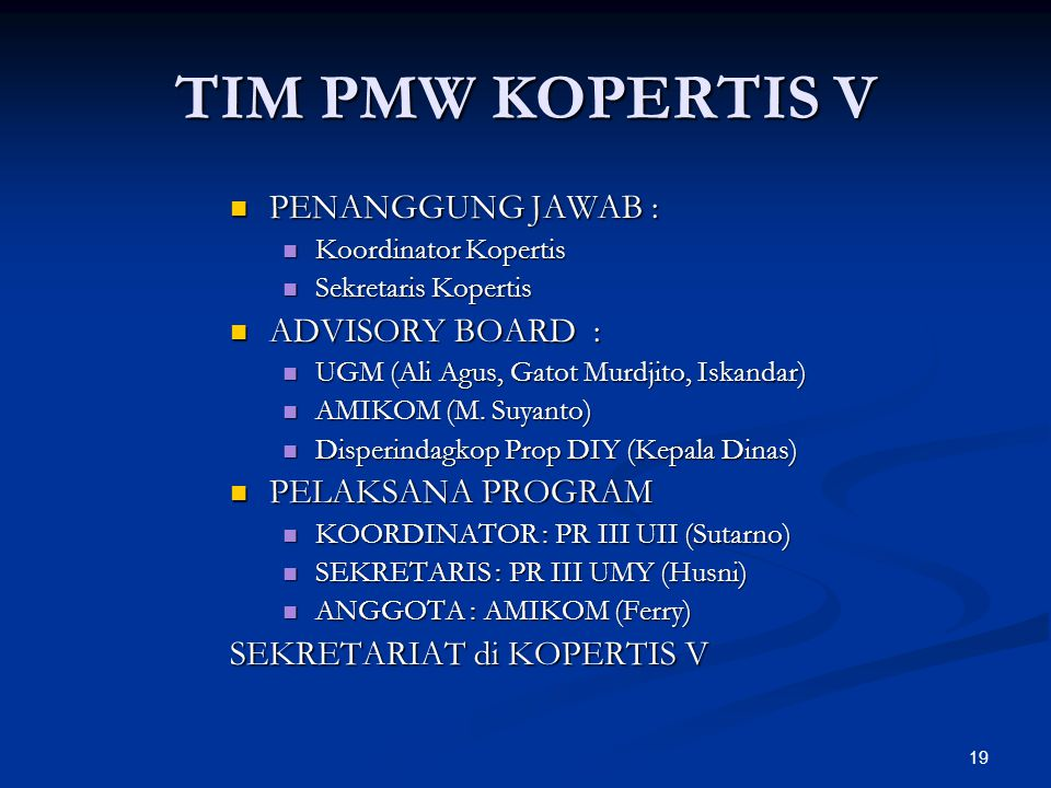TIM PMW KOPERTIS V PENANGGUNG JAWAB : ADVISORY BOARD :
