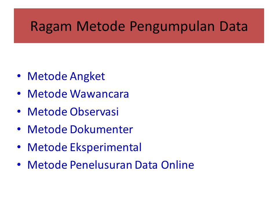Ragam Metode Pengumpulan Data