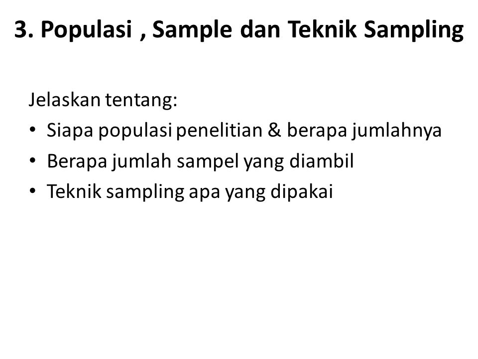 3. Populasi , Sample dan Teknik Sampling
