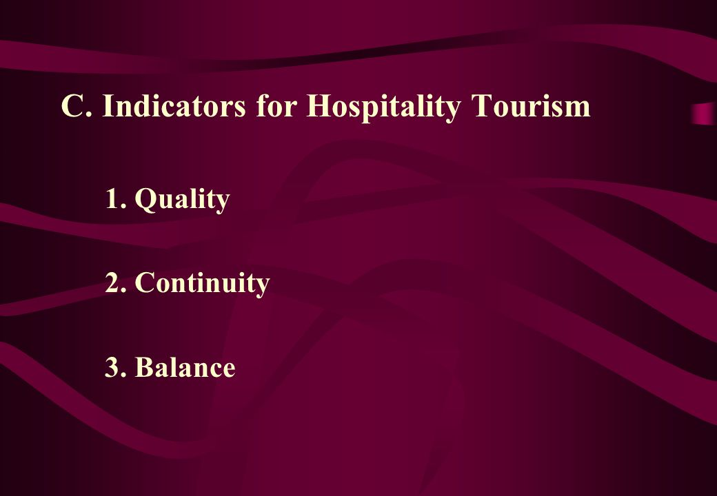 C. Indicators for Hospitality Tourism