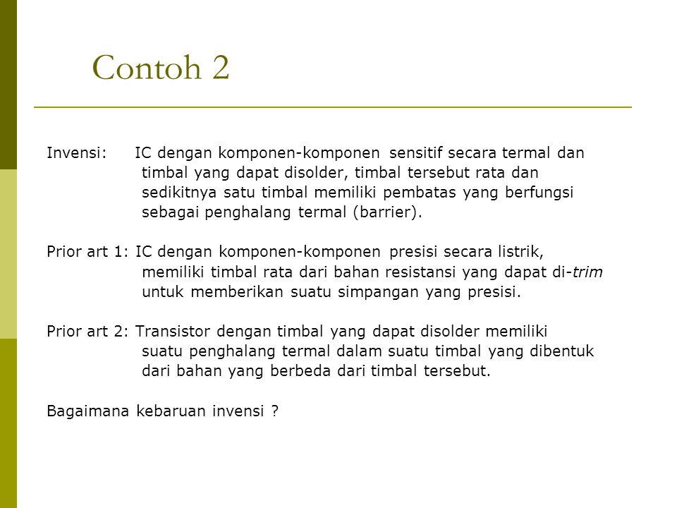 Contoh 2 Invensi: IC dengan komponen-komponen sensitif secara termal dan. timbal yang dapat disolder, timbal tersebut rata dan.