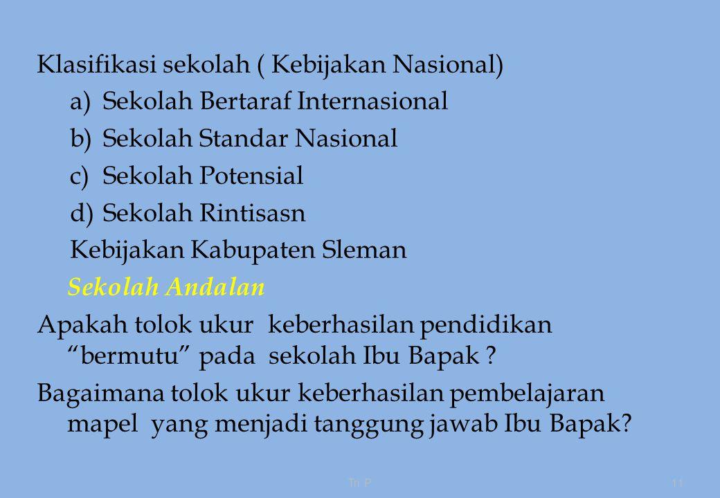 Klasifikasi sekolah ( Kebijakan Nasional)