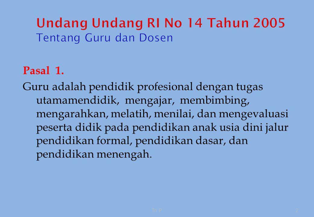 Undang Undang RI No 14 Tahun 2005 Tentang Guru dan Dosen