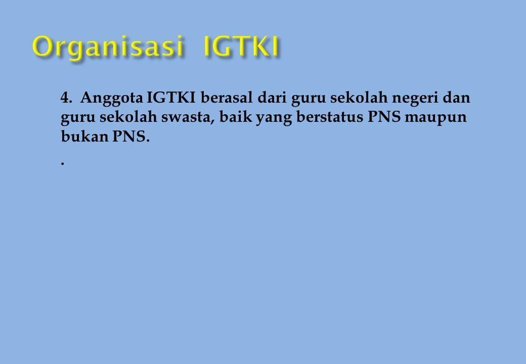 Organisasi IGTKI 4.